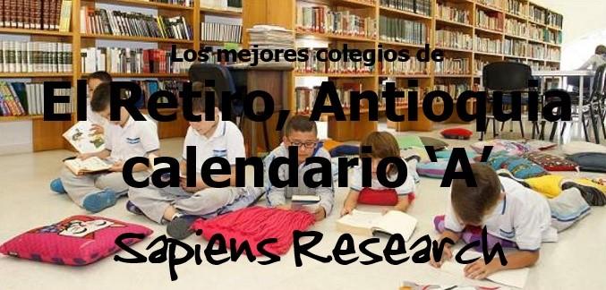 Los mejores colegios de El Retiro, Antioquia calendario 'A'
