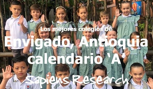 Los mejores colegios de Envigado, Antioquia calendario 'A'