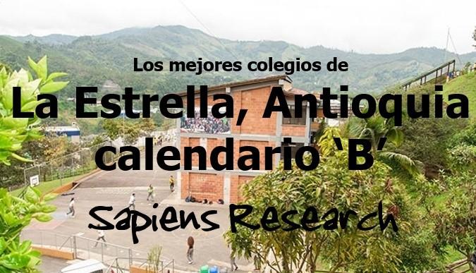 Los mejores colegios de La Estrella, Antioquia calendario 'B'