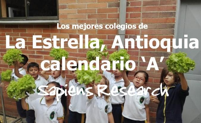 Los mejores colegios de La Estrella, Antioquia calendario 'A'