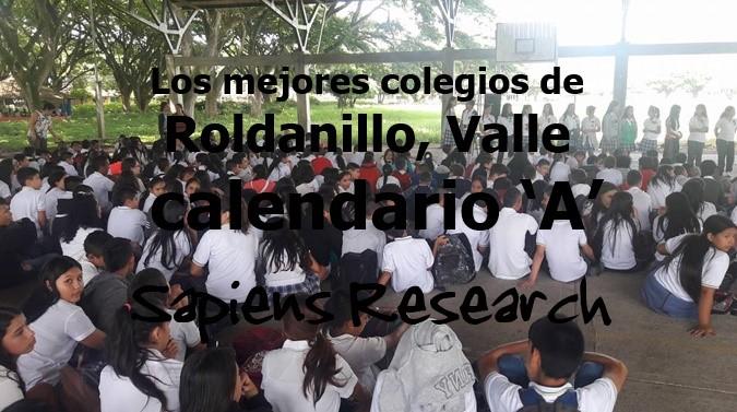 Los mejores colegios de Roldanillo, Valle calendario 'A'