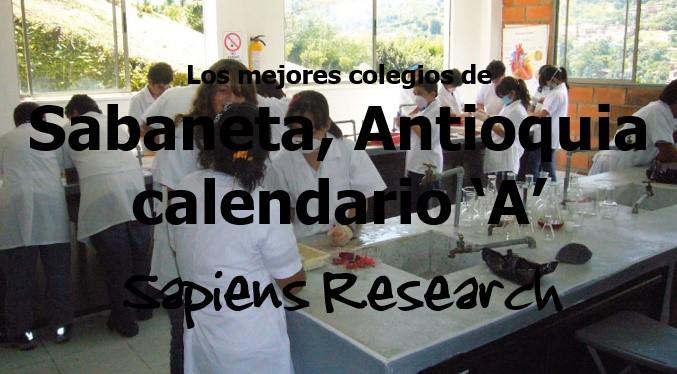Los mejores colegios de Sabaneta, Antioquia calendario 'A'