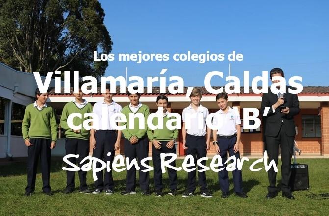 Los mejores colegios de Villamaría, Caldas calendario 'B'