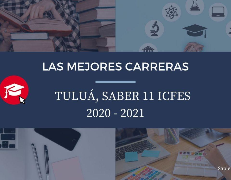 Las mejores carreras Tuluá, saber 11, Icfes 2020-2021