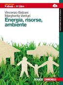 Vincenzo Balzani Margherita Venturi Energia, Risorse, Ambiente, Zanichelli