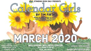 CALENDAR GIRLS Sunday 7:00 PM @ Wellspring Plaza