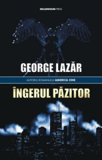 George Lazar_Ingerul pazitor