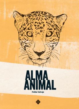 alma animal, pablo salvaje, libro de animales