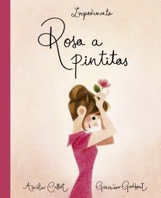 Rosa a pintitas, impedimenta, libros ilustrados,