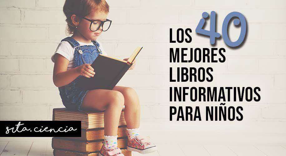 Los mejores libros informativos para niños