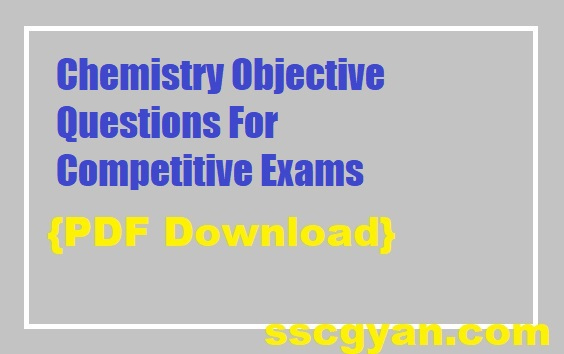 Chemistry Objective Questions