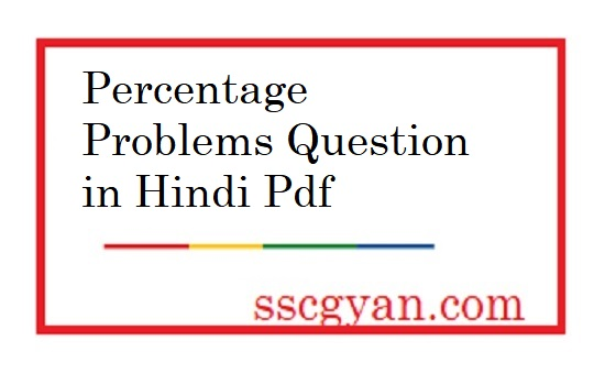 Percentage Problems, Question,