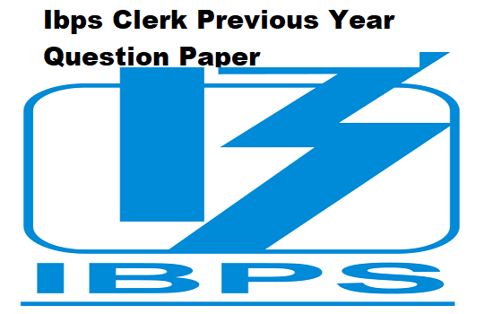 Ibps Clerk Previous Year Question Paper