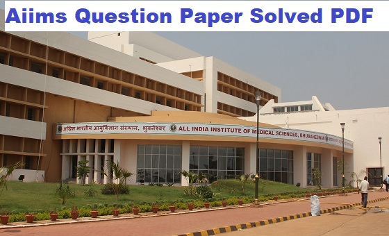 Aiims Question Paper Solved PDF
