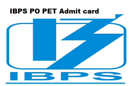 IBPS PO PET Admit card