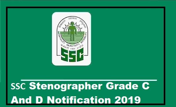 Ssc Stenographer Grade 'C' and 'D' Examination 2019