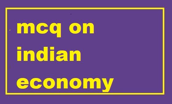 mcq on indian economy