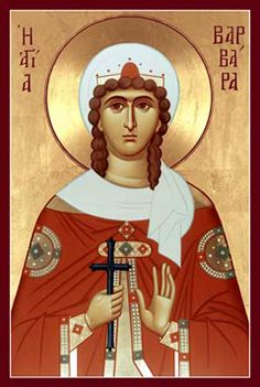 DEC 3 & 4: FEAST OF ST. BARBARA & 29TH SUNDAY AFTER PENTECOST