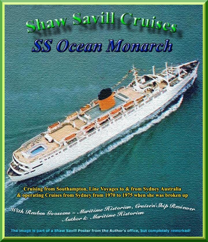 Shaw Savill SS Ocean Monarch Page Three  Photo Page