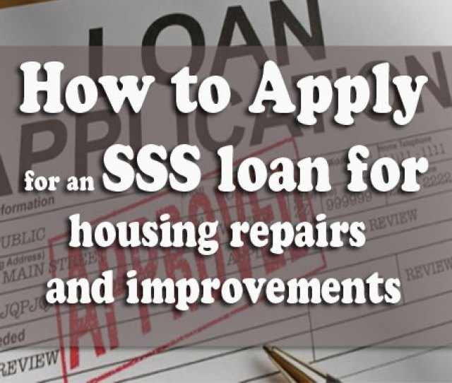 Make Sure To Prepare The Following Documents When Applying For The Loan Program Application For Direct House Repair