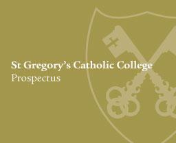 Download St Gregory's Catholic College Prospectus