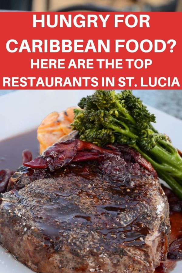 best restaurants in St. Lucia