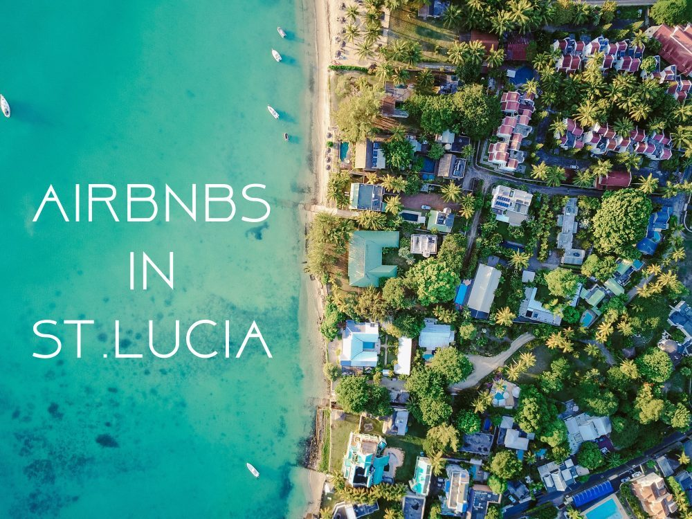 The Most Popular Homes to Stay in St.Lucia-AirBnB