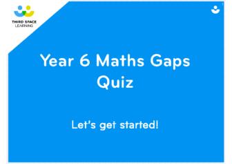 Year 6 Maths Gaps Quiz 2 DAYS