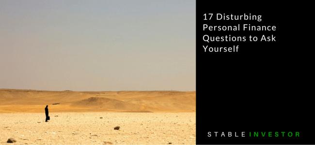 Disturbing Personal Finance Questions