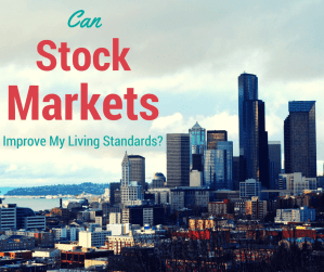How Stock Markets can improve your Living Standard – A Stunning Example!