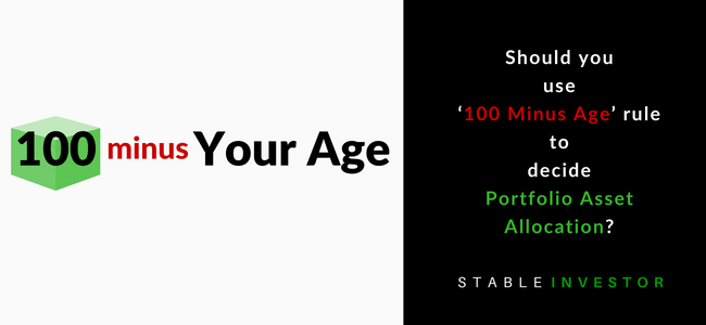 100 minus age rule Asset Allocation