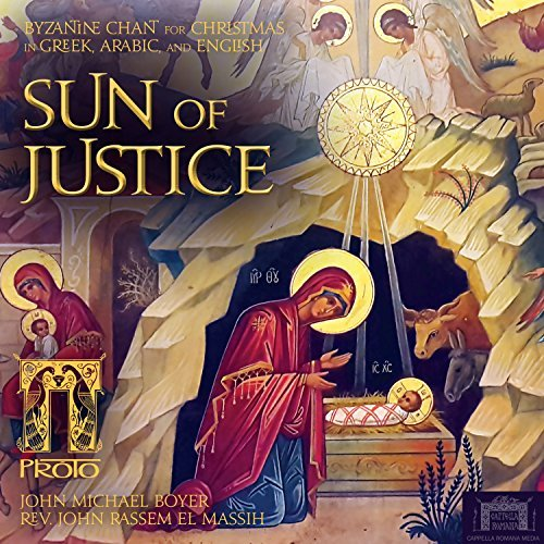 PRÓTO, The Sun of Justice: Byzantine Chant for Christmas Review 2