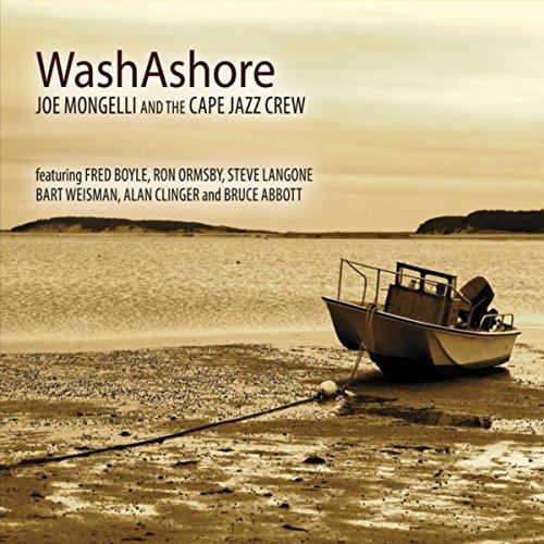 Joe Mongelli and The Cape Jazz Crew, WashAshore Review 2