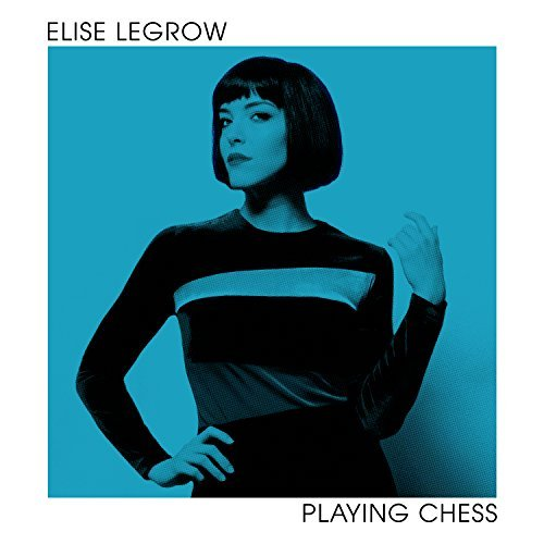 Elise LeGrow, Playing Chess Review 2