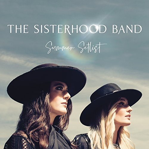 The Sisterhood Band, Summer Setlist Review 2