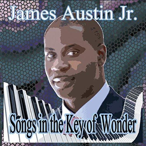 James Austin, Jr, Songs in the Key of Wonder Review 2