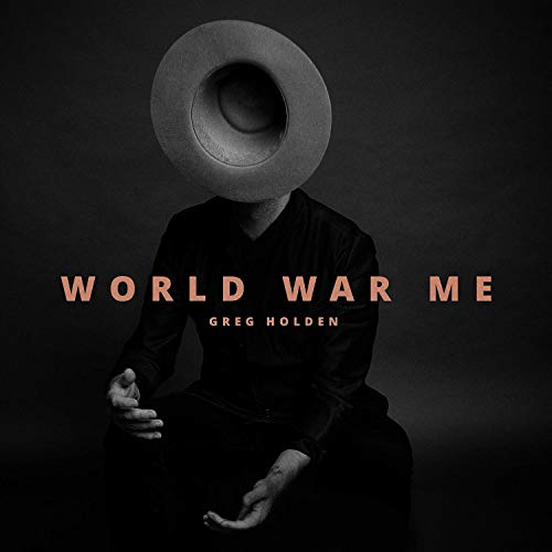 Greg Holden, World War Me Review 2
