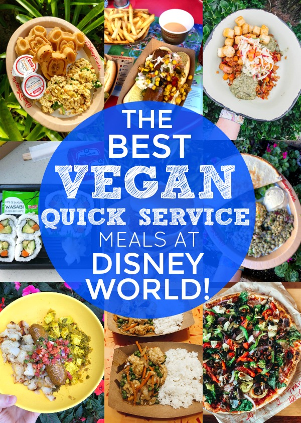 5 Delicious Quick Service Meals At Disney World That Vegans Will Love