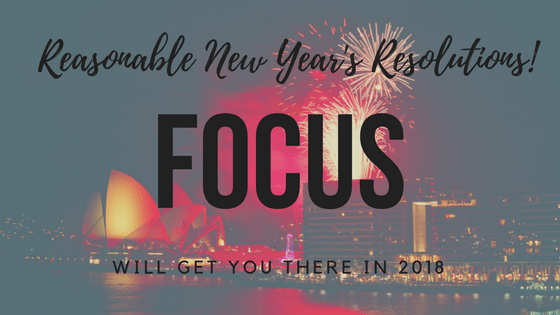 focus-2018 new year's resolutions