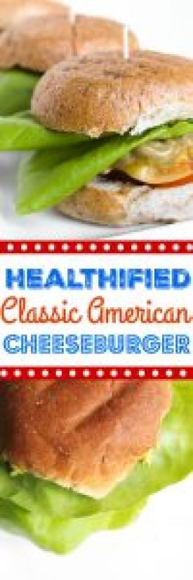 Healthified Classic American Cheeseburger | by Stacey Mattinson