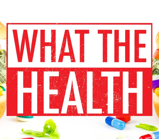 What the Health: Documentary Review & Fact Checking by Stacey Mattinson, MS, RDN, LD