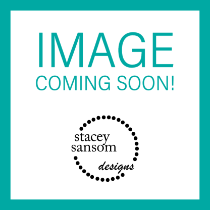 IMAGE COMING SOON!   Stacey Sansom Designs