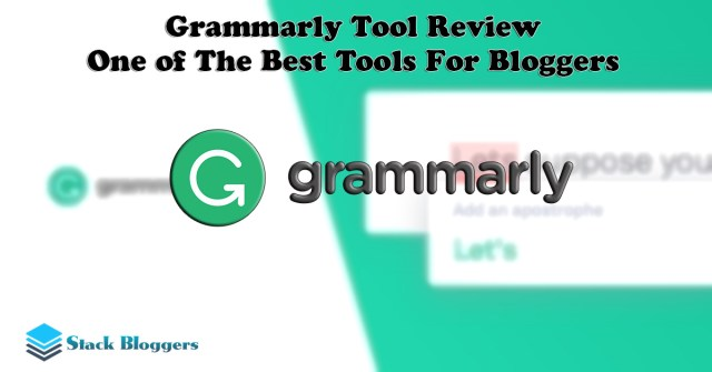 Grammarly Review - How is it useful for content writers and bloggers. Write without grammar and spelling mistakes and publish perfect posts.