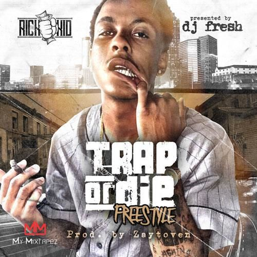 id1538367_trap-or-die-freestyle