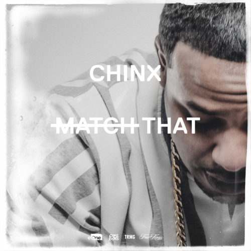 chinx_matchthat_clean