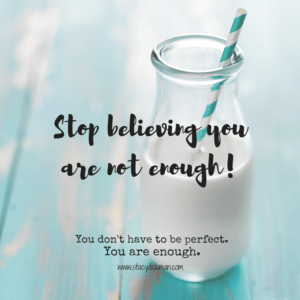 stop-believing-you-are-not-enough