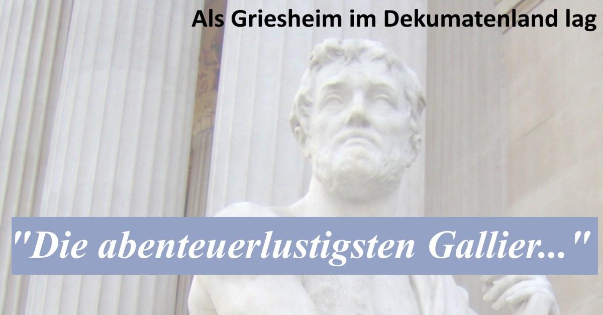"""""""Die abenteuerlustigsten Gallier…"""""""