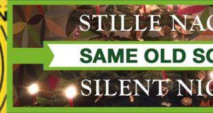 Banner Same old Song - 24 Stunden Stille Nacht, heilige Nacht