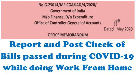 Report and Post-check of Bills passed during COVID-19 while doing Work from home on PFMS: CGA