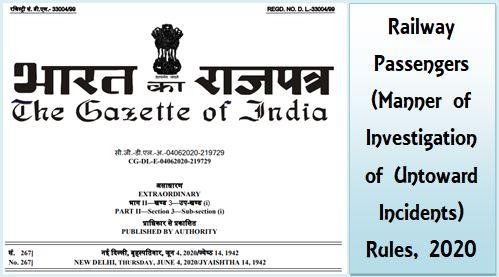 Railway Passengers Manner of Investigation of Untoward Incidents Rules 2020
